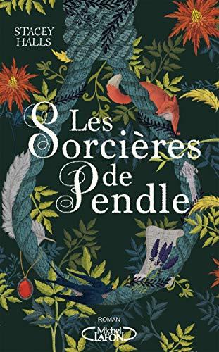 Les Sorcières de Pendle Stacey Halls couverture du livre