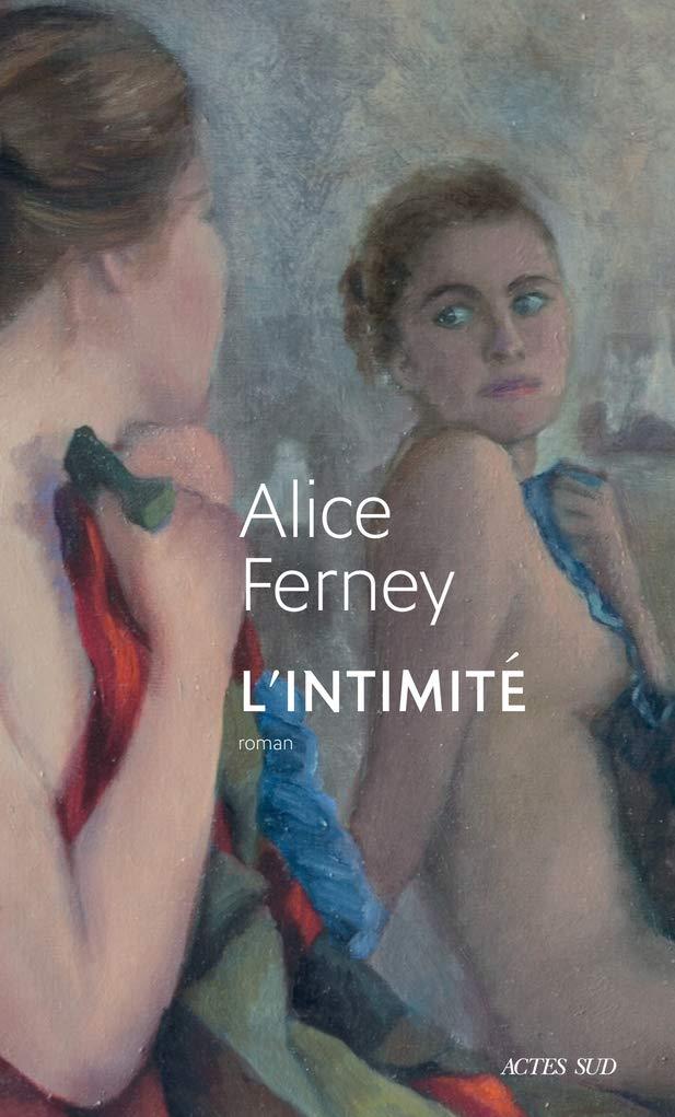 couverture du livre L'Intimité d'Alice Ferney
